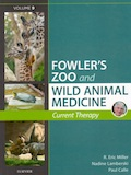 Fowler's Zoo and wild animal medicine - Current therapy