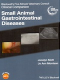 Blackwell's five-minute veterinary consult Clinical companion - Small animal gastrointestinal diseases