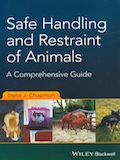 Safe handling and restraint of animals - A comprehensive guide