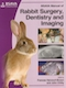BSAVA Manual af canine and feline rabbit surgery, dentistry and imaging