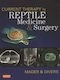 Current therapy in reptile medicine & surgery
