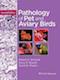 Pathology of pet and aviary birds