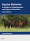 Equine behavior - A guide for veterinarians and equine scientists
